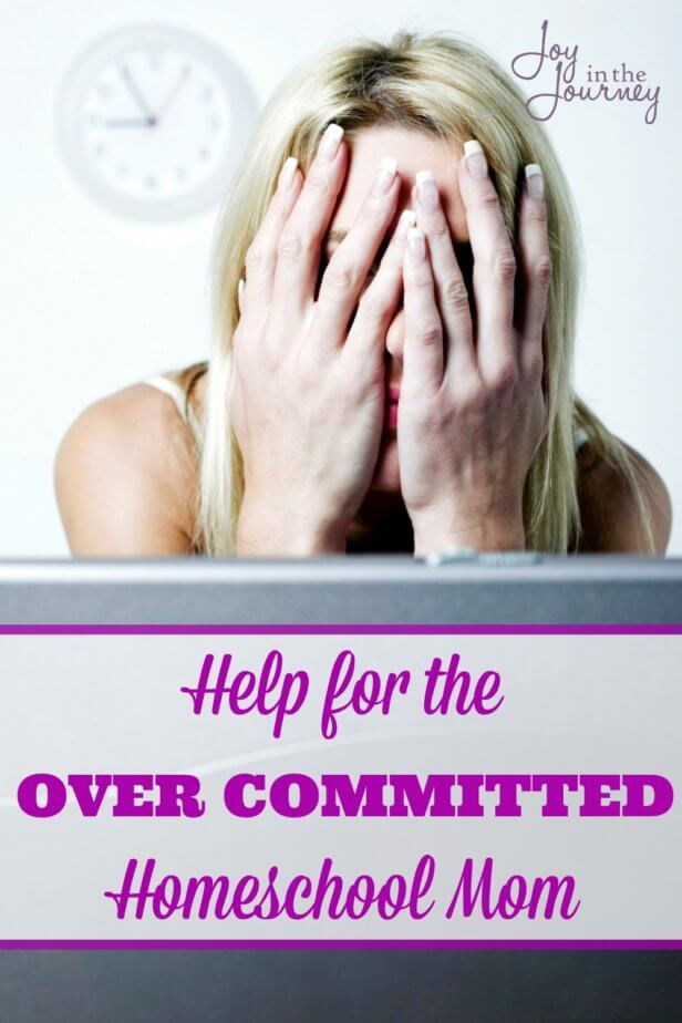 Feel overwhelmed by your to do list? Don't be an over committed homeschool mom! When making commitments keep in mind your families schedule, your husbands wishes, and whether or not this commitment is worthwhile.