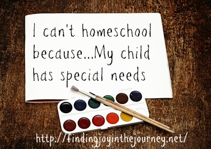 I Can't Homeschool Because My Child Has Special Needs