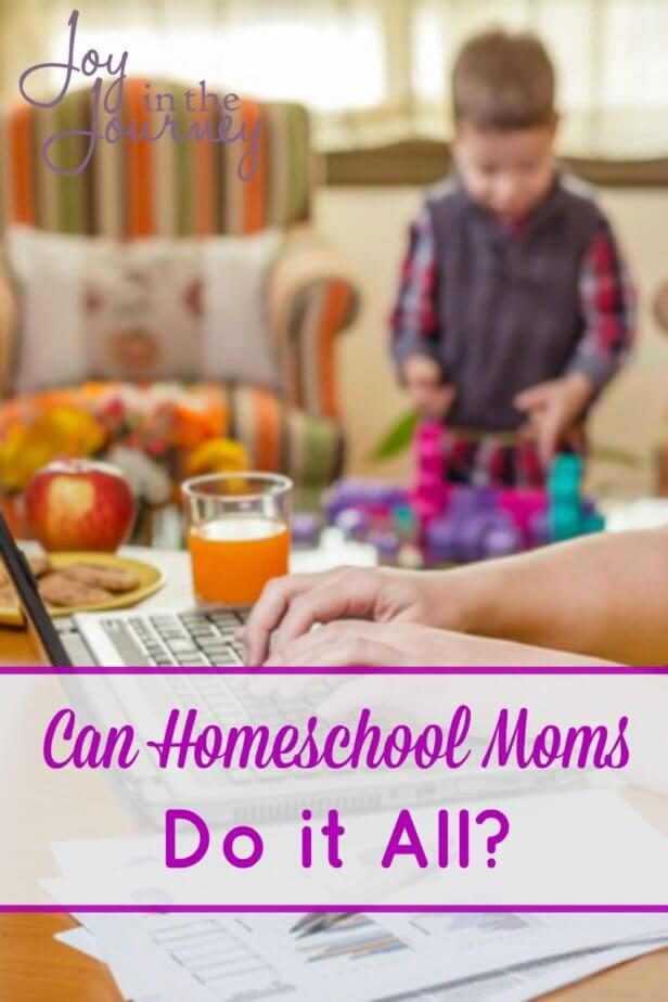 Can homeschool moms do it all? Many think we can, sometimes we think we can, but the truth of the matter is we don't have to! So, stop believing the lie.