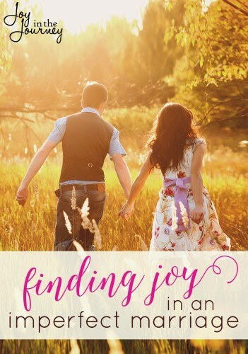 Finding Joy in an Imperfect Marriage