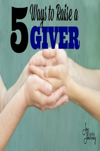 5 Ways to Raise a Giver