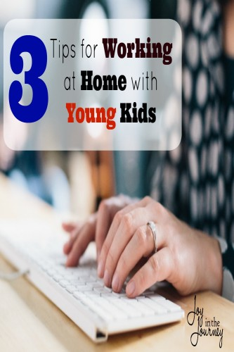 Tips for Working at Home with Young Kids