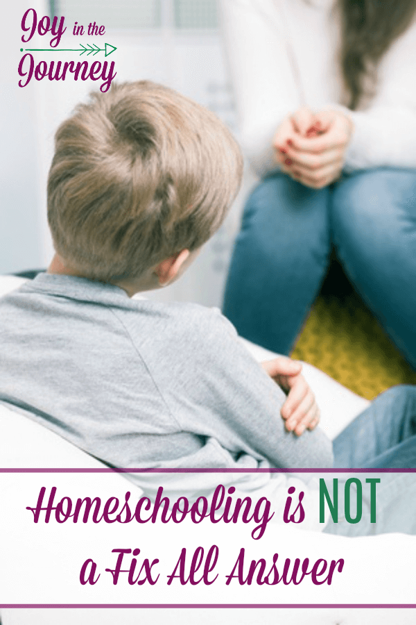 Considering homeschooling? That's great there are TONS of reasons to consider homeschooling. BUT, if you want it to fix a problem..... I have some bad news for you today. Homeschooling is not a fix all answer.
