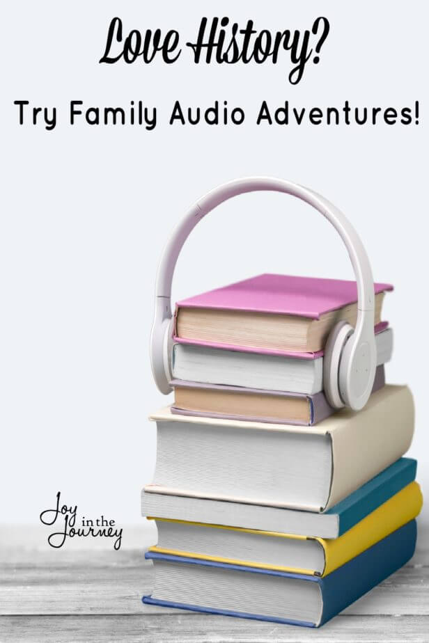 history is fun with family audio adventures   joy in the