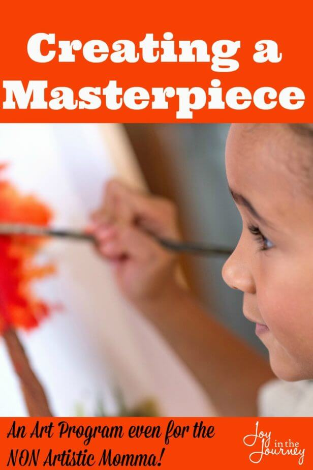 -Creating a masterpiece an art program for even NON artistic mommas!
