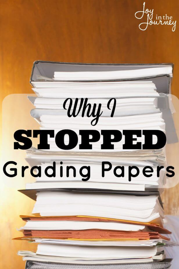Grading papers. It's honestly my LEAST favorite part of homeschooling. So, I stopped grading papers! Yep, that's right. Here's why and what I'm doing instead.
