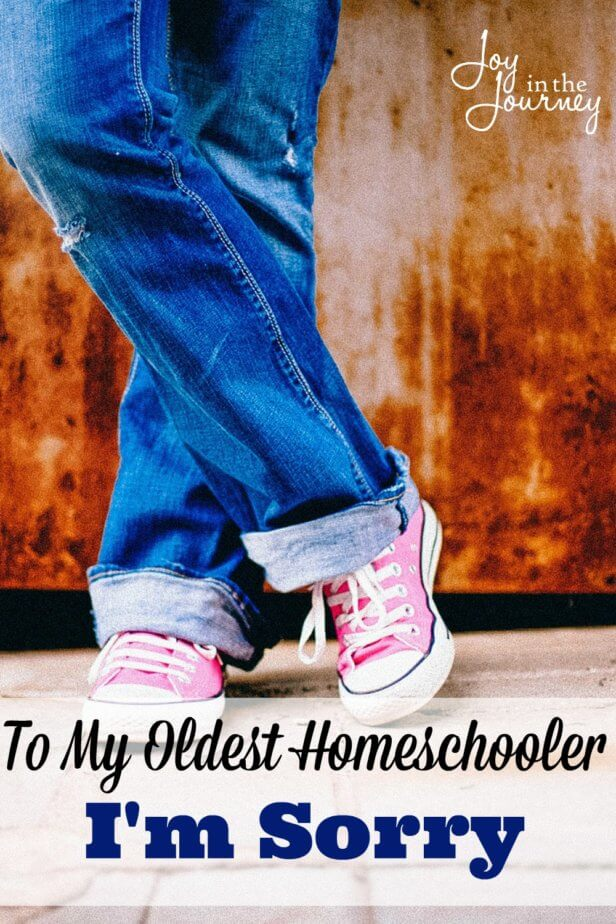 Our oldest homeschoolers end up being our guinea pigs. They end up being the ones we push and learn from. And sometimes we just need to tell them we are sorry.