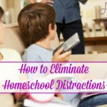 How to Overcome Homeschool Distractions