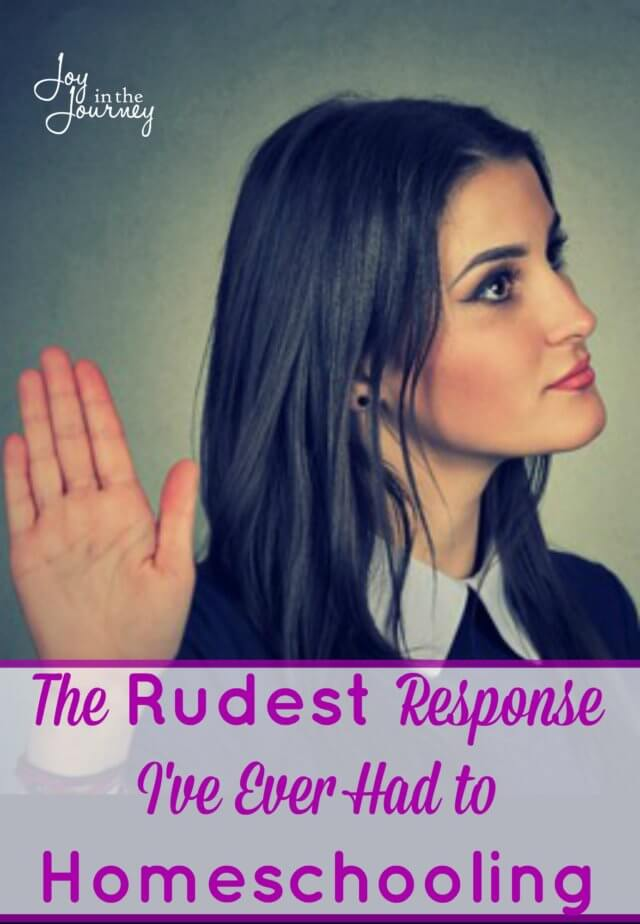 Sharing about the time my CHILD was asked the RUDEST question EVER about homeschooling. How did I respond? The answer may surprise you!