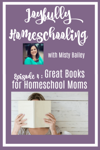 The must-have books for homeschool moms i'm sharing in today's episode are the ones that I allow moms to borrow, and the ones I recommend to moms regardless of where they are on their homeschool journey.