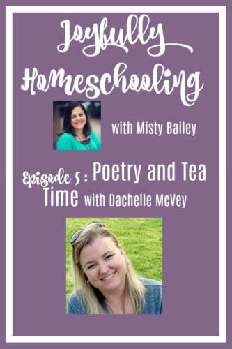 I am chatting with my friend Dachelle about homeschooling, tea time, poetry, and confessing some homeschool secrets. Like the fact that I've never considered poetry or tea fun. BUT, as I was chatting with Dachelle she shared how these two things have brought joy into her homeschool.