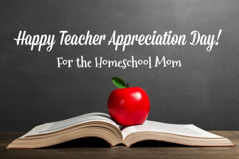 Teacher Appreciation Day for the Homeschool Mom
