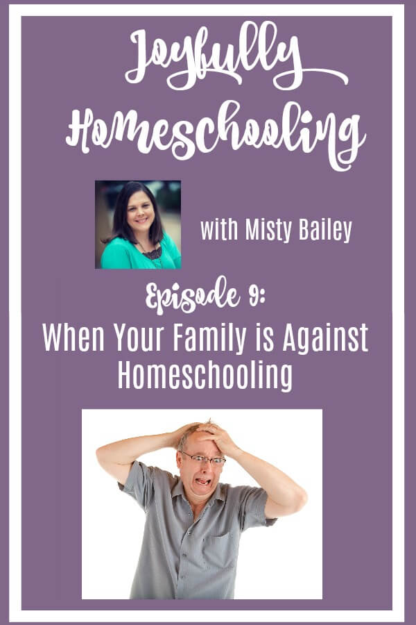Is your family against homeschooling? Do you struggle with support on your homeschool journey? We are tackling the difficult topic of what to do when your family is against homeschooling.
