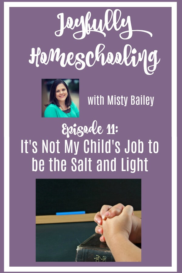 Is it your child's job to be the salt and the light? Should they be missionaries in the public school? This is an argument many make against homeschooling. But, it's NOT my child's job to be the salt and the light.