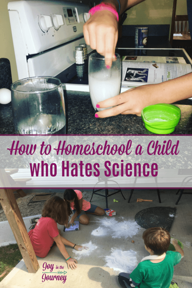 Do you have a child who hates science? I had no clue how to homeschool the child who hates science, and realized I was doing it ALL wrong! Here's how to do it right!