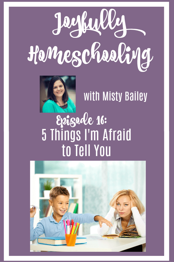 It's homeschool confession time! Today I'm sharing with you five things I'm afraid to tell you. Homeschooling isn't easy, and sometimes it's important to put it all out there. Yep, you're not alone, and hopefully neither am I....