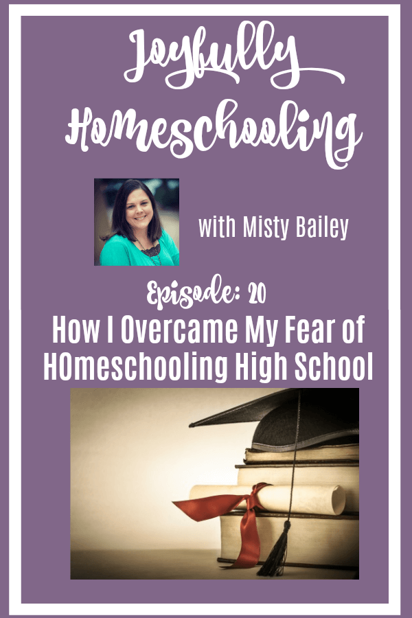 Are you afraid of homeschooling high school? Me too! But, I'm overcoming that fear slowly but surely. I'm sharing how in this podcast episode.