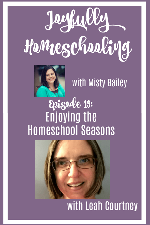Homeschool seasons come and go, and in this episode of the Joyfully Homeschooling podcast, I am chatting about those seasons with Leah Courtney from As We Walk Along the Road.